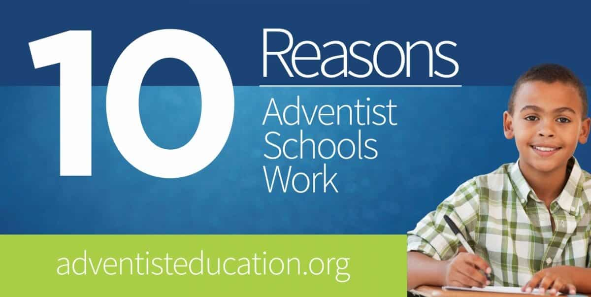 10 Reasons Adventist Schools Work